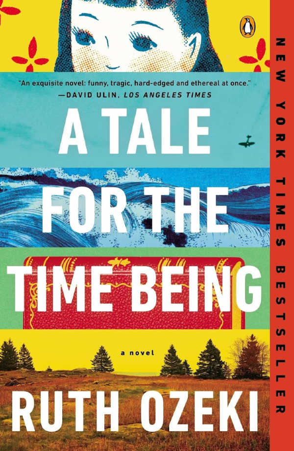 A Tale For the Time Being by Ruth Ozeki   VISTACANAS.COM