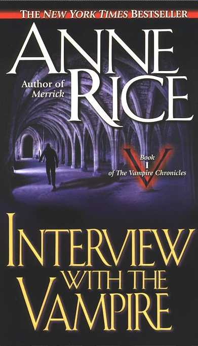 Interview With the Vampire by Anne Rice | VISTACANAS.COM