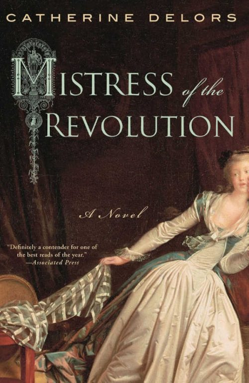 Mistress of the Revolution by Catherine Delors | VISTACANAS.COM