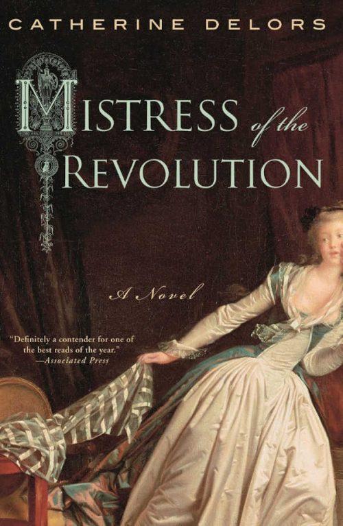 Mistress of the Revolution by Catherine Delors | VISTACANAS.COM