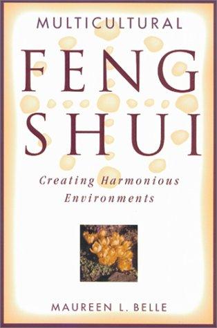 Multicultural Feng Shui by Maureen Belle | VISTACANAS.COM