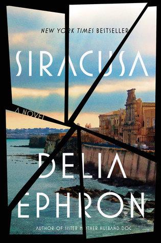 Siracusa by Delia Ephron | VISTACANAS.COM
