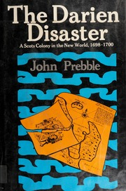 The Darien Disaster by John Prebble | VISTACANAS.COM