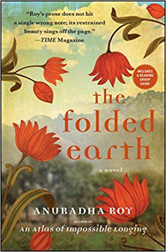 The Folded Earth by Anuradha Roy | VISTACANAS.COM