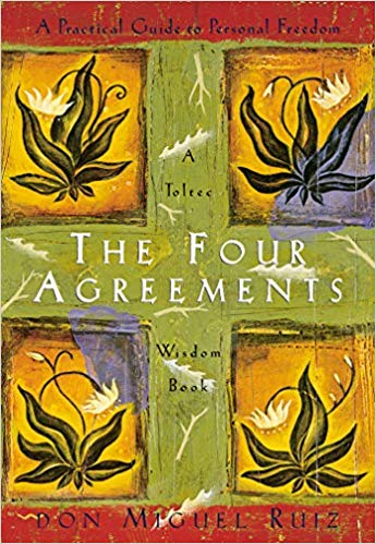 The Four Agreements by Don Miguel Ruiz | VISTACANAS.COM