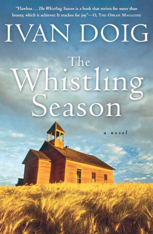 The Whistling Season by Ivan Doig | VISTACANAS.COM
