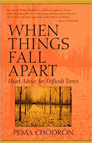 When Things Fall Apart by Pema Chödron | VISTACANAS.COM