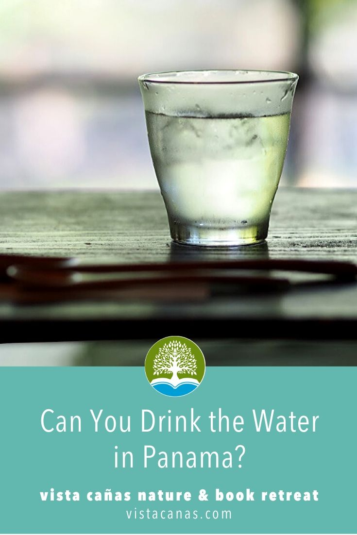 Can You Drink the Water in Panama? | VISTACANAS.COM