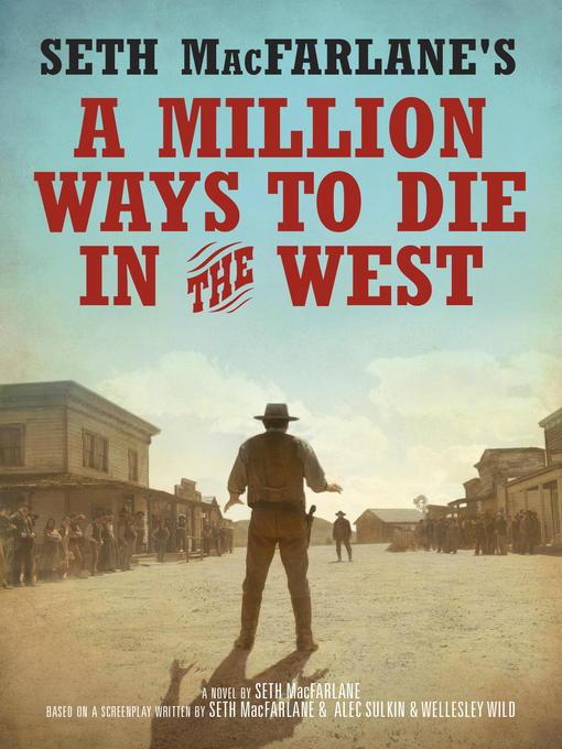 A Million Ways to Die in the West by Seth McFarlane | VISTACANAS.COM