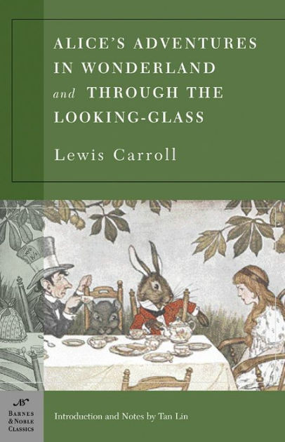 Alice in Wonderland & Through the Looking Glass by Lewis Carroll | VISTACANAS.COM