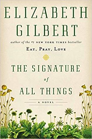 The Signature of All Things by Elizabeth Gilbert   VISTACANAS.COM