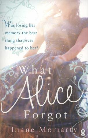 What Alice Forgot by Liane Moriarty | VISTACANAS.COM