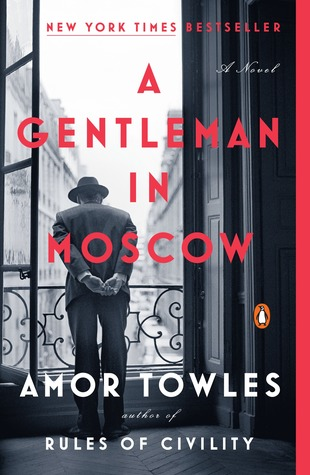 A Gentleman in Moscow by Amor Towles | VISTACANAS.COM