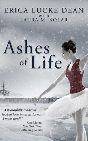 Ashes of Life by Erica Lucke Dean | VISTACANAS.COM