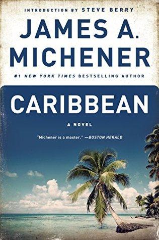 Caribbean: A Novel by James Michener | VISTACANAS.COM