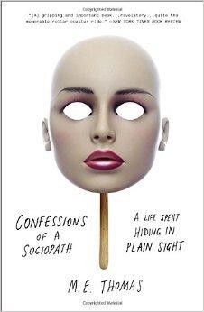 Confessions of a Sociopath by M.E. Thomas | VISTACANAS.COM