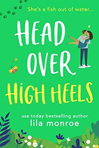 Head Over High Heels by Lila Monroe | VISTACANAS.COM
