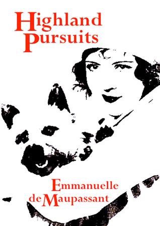 Highland Pursuits by Emmanuelle de Maupassant | VISTACANAS.COM