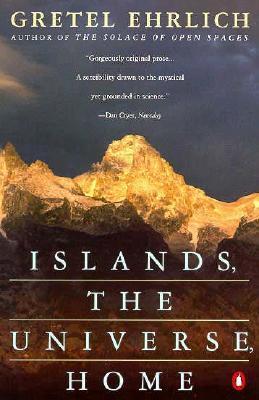 Islands, the Universe by Gretel Ehrlich | VISTACANAS.COM