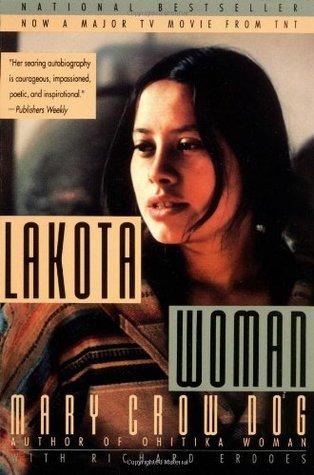 Lakota Woman by Richard Erdoes and Mary Crow Dog | VISTACANAS.COM