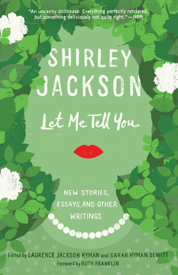Let Me Tell You by Shirley Jackson | VISTACANAS.COM