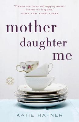Mother Daughter Me: A Memoir | VISTACANAS.COM