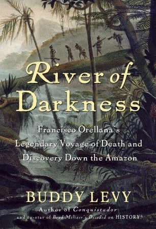 River of Darkness by Buddy Levy | VISTACANAS.COM