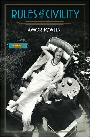 Rules of Civility by Amor Towles | VISTACANAS.COM