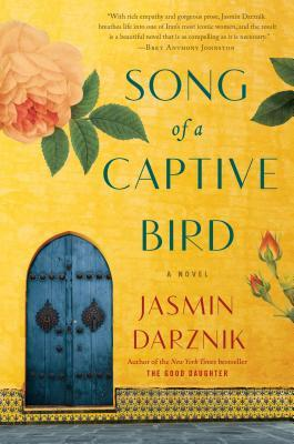 Song of a Captive Bird by Jasmin Darznik | VISTACANAS.COM