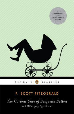 The Curious Case of Benjamin Button and Other Tales of the Jazz Age by F. Scott Fitzgerald | VISTACANAS.COM