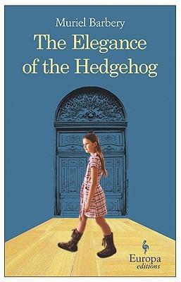 The Elegance of the Hedgehog by Muriel Barbery | VISTACANAS.COM