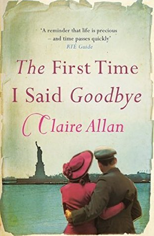 The First Time I Said Goodbye by Claire Allan | VISTACANAS.COM