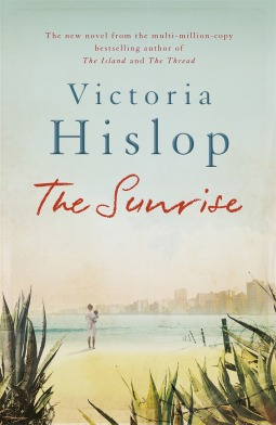 The Sunrise by Victoria Hislop | VISTACANAS.COM
