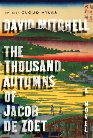 The Thousand Autumns of Jacob de Zoet by David Mitchell | VISTACANAS.COM