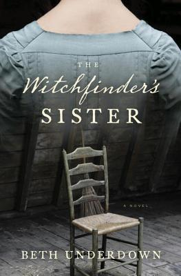The Witchfinder's Sister by Beth Underdown | VISTACANAS.COM