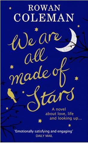 We Are All Made of Stars by Rowan Coleman | VISTACANAS.COM