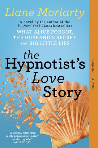 The Hypnotist's Love Story by Liane Moriarty | VISTACANAS.COM