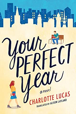 Your Perfect Year by Charlotte Lucas | VISTACANAS.COM