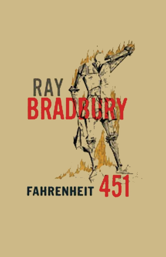 Fahrenheit 451 by Ray Bradbury | VISTACANAS.COM