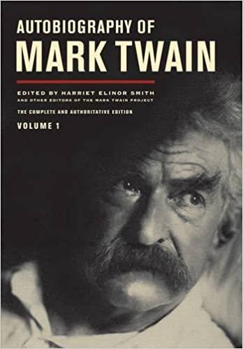 Autobiography of Mark Twain Volume 1